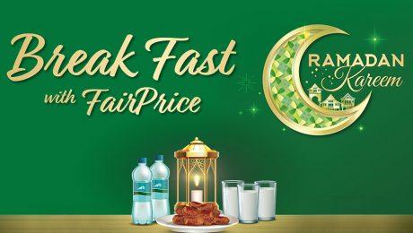 Ramadan Kareen - Break Fast with FairPrice