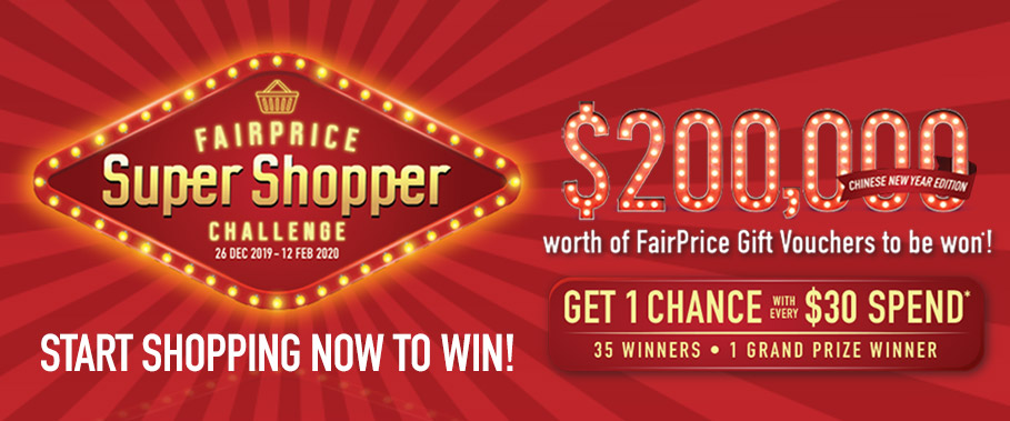 FairPrice Super Shopper Chinese New YearChallenge. Shop now to win!
