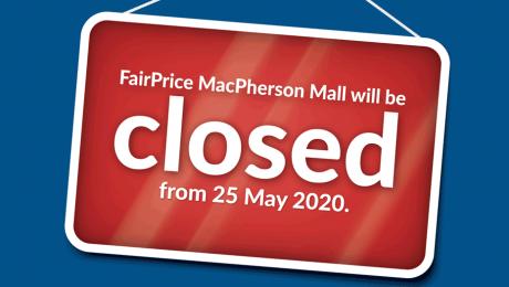 Closure of FairPrice MacPherson Mall