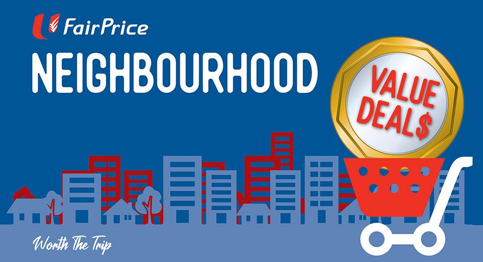 Weekly deals at your FairPrice Neighbourhood