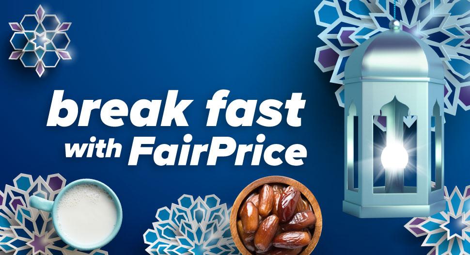 Break Fast with FairPrice