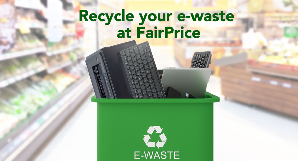 Recycle your E-waste at FairPrice