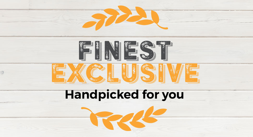 Finest exclusive products in-store