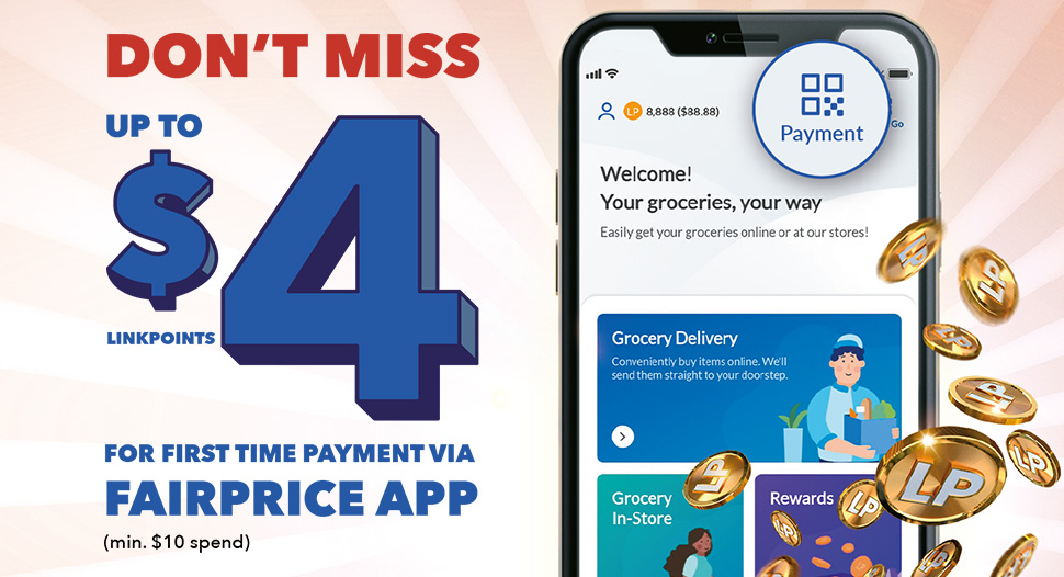 Don't miss $4 worth of LinkPoints via FairPrice app