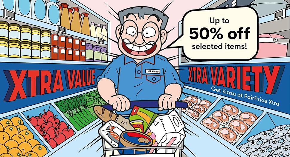 FairPrice Xtra with Mr Kiasu - Xtra Value Xtra Variety
